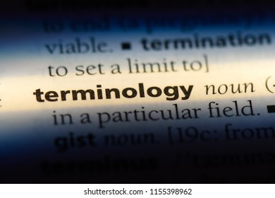 terminology word in a dictionary. terminology concept.