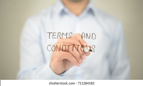 Terms and Conditions,  Man writing on transparent screen