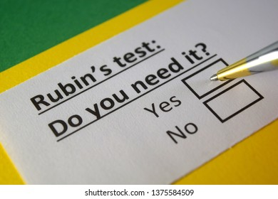 Rubin's Test: Do you need it? yes or no