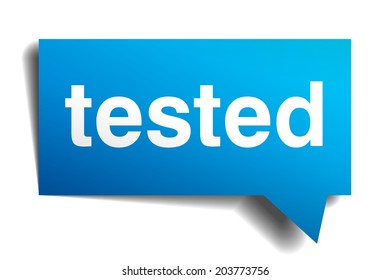 Tested blue 3d realistic paper speech bubble isolated on white