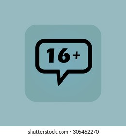 Text 16 plus in chat bubble, in square, on pale blue background