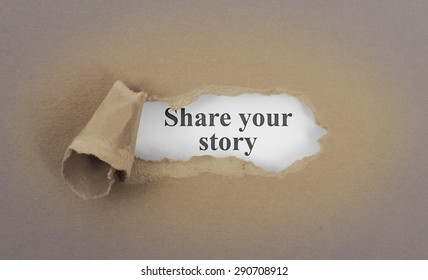 Text appearing behind torn brown envelop - Share your story