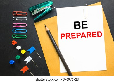 Text Be prepared on white paper background - business concept