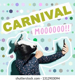 text carnival and a young caucasian man, with a cow mask, taking a selfie with a smartphone, on a blue background patterned with different geometric figures, as a contemporary art collage