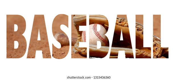 Text cutout filled with image of old baseball a glove or mitt on red clay outdoor surface. Text reads baseball.