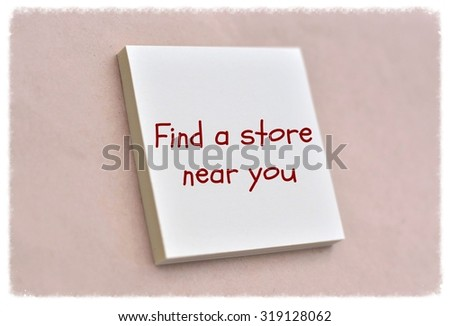 9bfbb00b4 Text Find Store Near You On Stock Photo (Edit Now) 319128062 ...