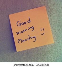 Text good morning Monday in shot note paper vintage color tone