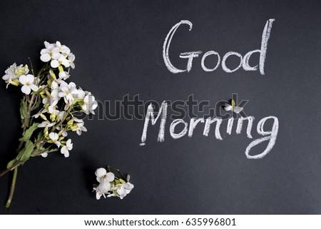 Text good morning white flowers on stock photo edit now 635996801 text good morning white flowers on a black background mightylinksfo