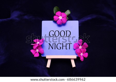 Text Good Night On Board Flowers Stock Photo Edit Now 686639962