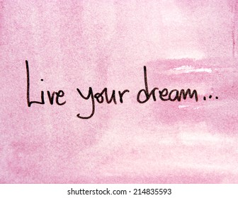text live your dream