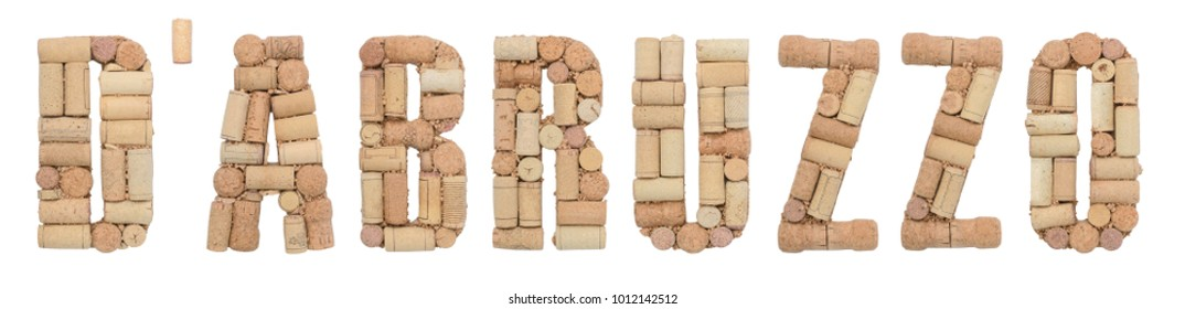 Text d'Abruzzo made of wine corks Isolated on white background