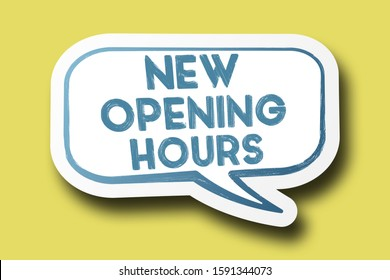 text NEW OPENING HOURS on speech bubble against bright yellow background