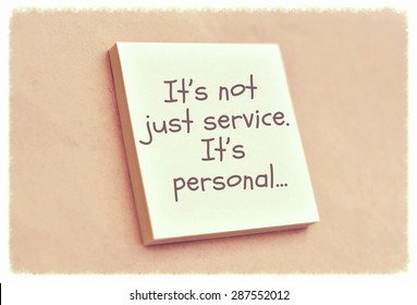 Text it is not just service it is personal on the short note texture background