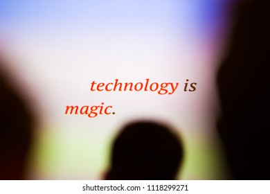 Text on the blurred color background. Motivational message for the creation of new technologies.