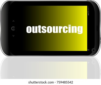 Text Outsourcing. Business concept . Detailed modern smartphone