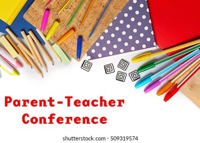 Text PARENT-TEACHER CONFERENCE and stationery on white background. School concept.