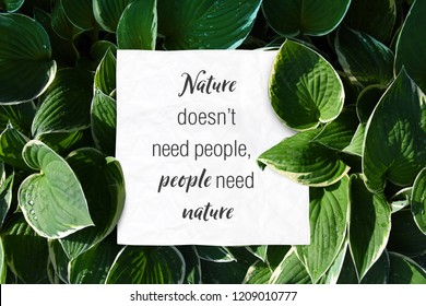 Text quote nature doesnt need people but people need nature save the world quotes