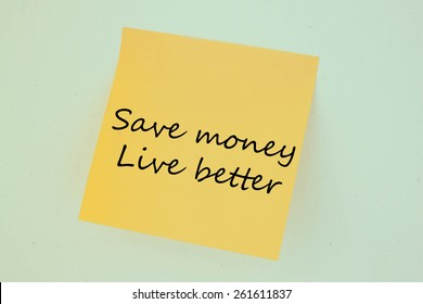 Text save money live better on the short note texture background