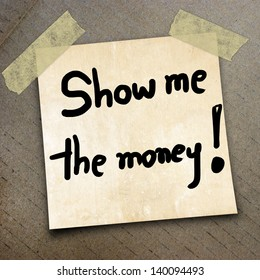 Text Show me the money on the packing paper box texture background