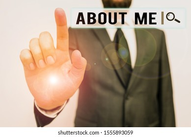 Text sign showing About Me. Conceptual photo telling someone list of your good and bad traits and past events Male human with beard wear formal working suit clothes raising one hand up.