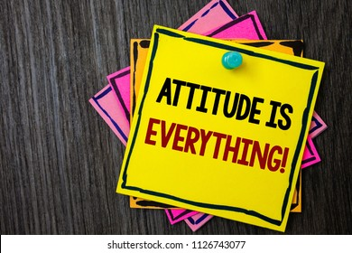 Text sign showing Attitude Is Everything. Conceptual photo Personal Outlook Perspective Orientation Behavior Wooden background ideas messages intentions reflections communicate inform.