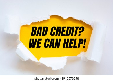 Text sign showing Bad Credit Question We Can Help.