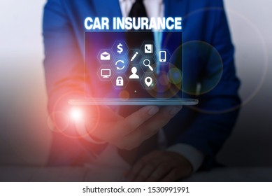 Text sign showing Car Insurance. Conceptual photo Accidents coverage Comprehensive Policy Motor Vehicle Guaranty.