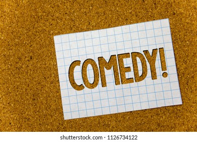 Text sign showing Comedy Call. Conceptual photo Fun Humor Satire Sitcom Hilarity Joking Entertainment Laughing Cork background notebook paper ideas messages thoughts to do list remember.