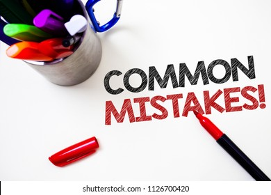Text sign showing Common Mistakes Motivational Call. Conceptual photo lot of people do same action in wrong way Pen white background grey shadow important temple lovely message idea.