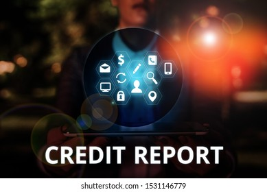 Text sign showing Credit Report. Conceptual photo Borrowing Rap Sheet Bill and Dues Payment Score Debt History.