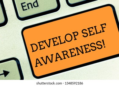Text sign showing Develop Self Awareness. Conceptual photo What you think you become motivate and grow Keyboard key Intention to create computer message pressing keypad idea.