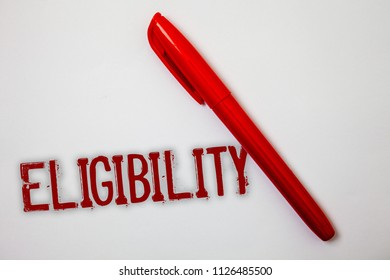Text sign showing Eligibility. Conceptual photo State of having the right for doing or obtain something Proper Ideas messages splatters marker markers messy grunge white background.