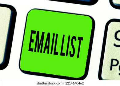 Text sign showing Email List. Conceptual photo Contacts information to send electronic correspondence newsletter