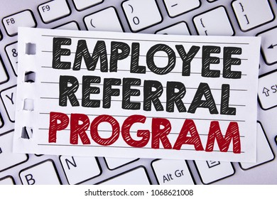 Text sign showing Employee Referral Program. Conceptual photo Recommend right jobseeker share vacant job post written Notebook paper placed the Laptop.