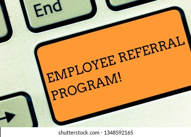 Text sign showing Employee Referral Program. Conceptual photo Recommend right jobseeker share vacant job post Keyboard key Intention to create computer message pressing keypad idea.