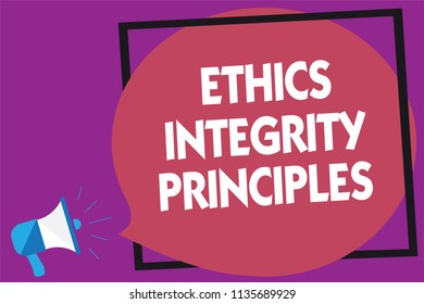 Text sign showing Ethics Integrity Principles. Conceptual photo quality of being honest and having strong moral Megaphone loudspeaker loud screaming purple background frame speech bubble.