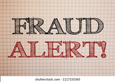 Text sign showing Fraud Alert Motivational Call. Conceptual photos Security Message Fraudulent activity suspected