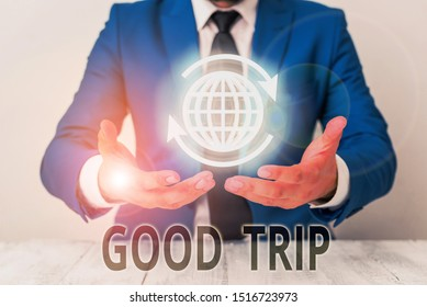 Text sign showing Good Trip. Conceptual photo A journey or voyage,run by boat,train,bus,or any kind of vehicle.