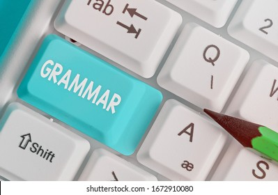 Text sign showing Grammar. Conceptual photo whole system structure language syntax and morphology.