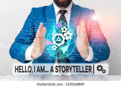 Text sign showing Hello I Am A Storyteller. Conceptual photo introducing yourself as novels article writer Male human wear formal work suit presenting presentation using smart device.