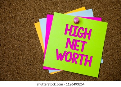 Text sign showing High Net Worth. Conceptual photo having high-value Something expensive A-class company Postcards various colour brown background lovely thoughts message memories.