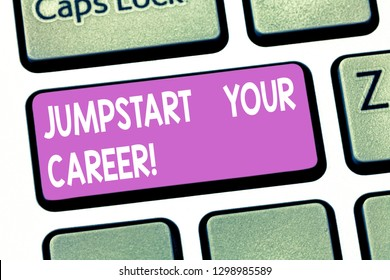 Text sign showing Jumpstart Your Career. Conceptual photo Make it work successfully after a period of failure Keyboard key Intention to create computer message pressing keypad idea.