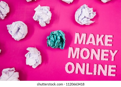 Text sign showing Make Money Online. Conceptual photo Business Ecommerce Ebusiness Innovation Web Technology Text Words pink background crumbled paper notes white blue stress angry.