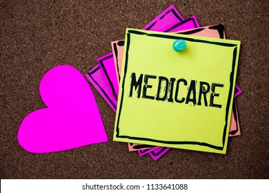 Text sign showing Medicare. Conceptual photo Federal health insurance for people above 65 or with disabilities Multi colour small sticky boarder notice board thumb pinned heart display.