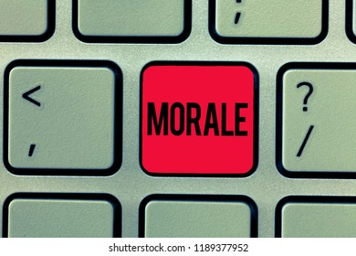 Text sign showing Morale. Conceptual photo enthusiasm and discipline of person or group at particular time