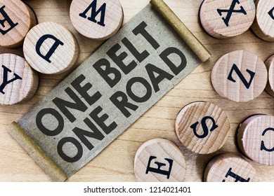Text sign showing One Belt One Road. Conceptual photo Building trade routes between China and other countries