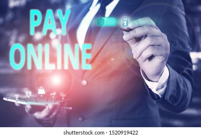 Text sign showing Pay Online. Conceptual photo buy products or service using credit card on any website Male human wear formal work suit presenting presentation using smart device.