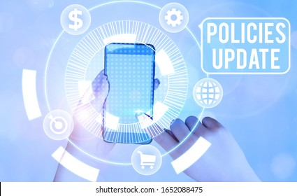 Text sign showing Policies Update. Conceptual photo act of adding new information or guidelines formulated.