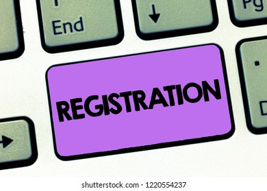 Text sign showing Registration. Conceptual photo Action or process of registering or being registered Subscribe