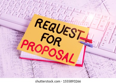 Text sign showing Request For Proposal. Conceptual photo document contains bidding process by agency or company notebook paper reminder clothespin pinned sheet white keyboard light wooden.